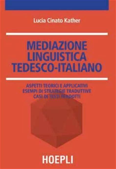libreria in tedesco mediazione linguistica tedesco italiano cinato lucia