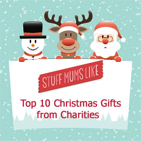 gifts that help charity our top ten charity gifts stuff mums like