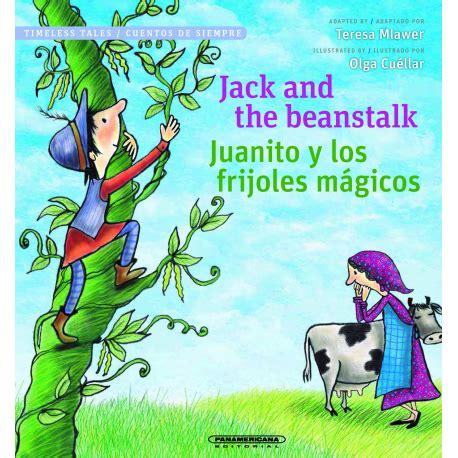 imagenes de jack y los frijoles magicos juanito y los frijoles m 225 gicos panamericana editorial