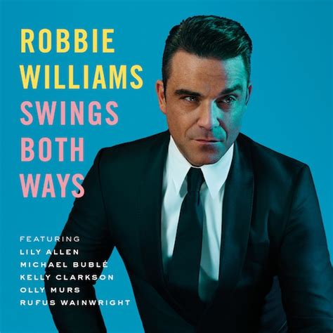 Album Review Robbie Williams Swings Both Ways