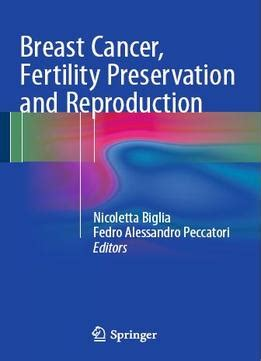 breast cancer 101 your book after diagnosis books breast cancer fertility preservation and reproduction pdf