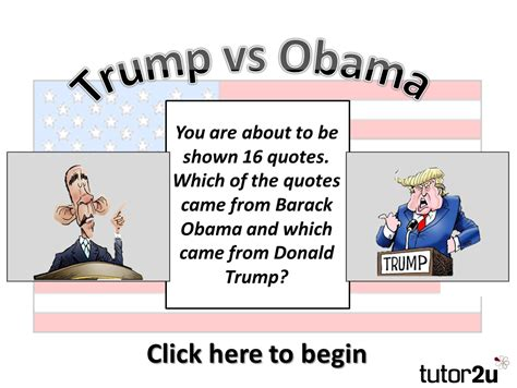 politics why do you support trump or not page 2 trump vs obama who said what tutor2u politics