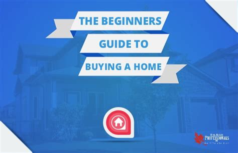guide to buying a house the beginners guide to buying a home