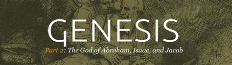 genesis 18 sermon genesis the god of abraham isaac and jacob clearnote