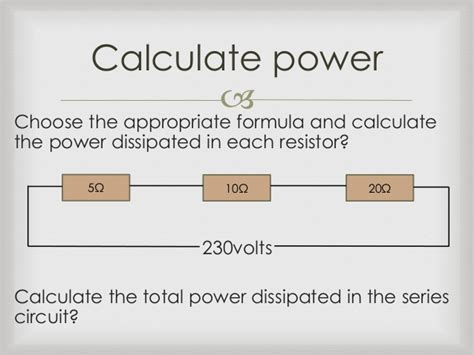 power dissipated by a resistor in series 3 calculate power in a basic electrical circuit