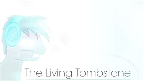 Living Tombstone Wallpaper by Mlp The Living Tombstone Wallpaper By Kittykai On