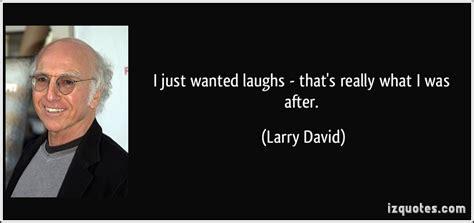 larry burns quotes quotehd larry quotes quotesgram