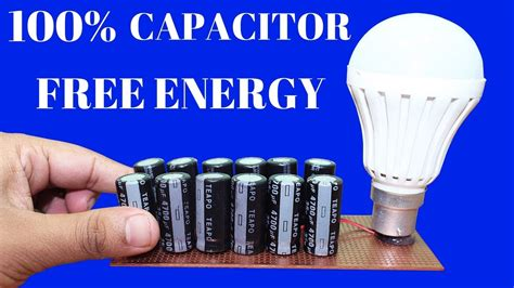 max energy capacitor free energy generator using capacitor for time free energy light bulbs