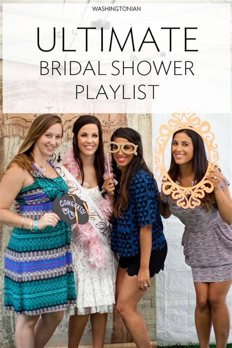 Playlist For Bridal Shower by The Ultimate Bridal Shower Playlist Photographs We And