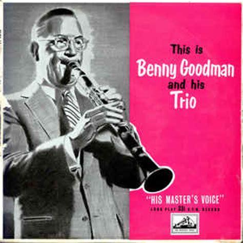 benny goodman tiger rag benny goodman and his orchestra this is benny goodman