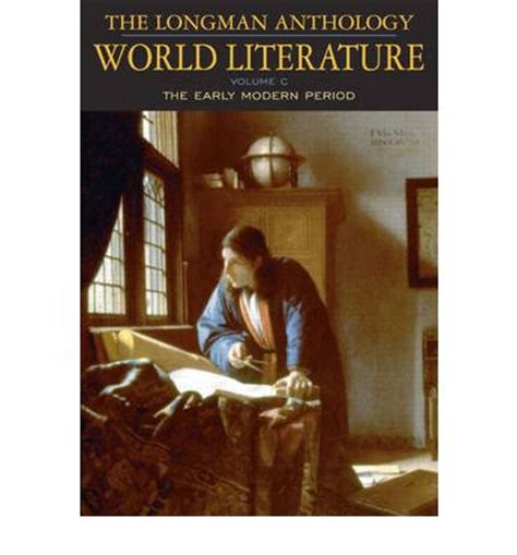 early literature an anthology books longman anthology of world literature early modern period