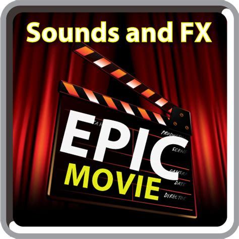 epic film amazon amazon com epic movie sounds and fx appstore for android
