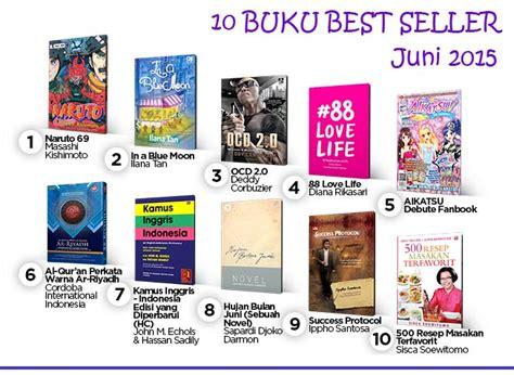 Harga Buku Novel Best Seller Indonesia by 10 Buku Best Seller Bulan Juni 2015 Ikatlah Ilmu Dengan