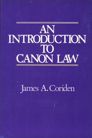 libro about law an introduction libro an introduction to canon law di james a coriden