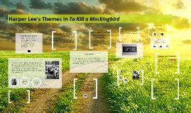 themes in to kill a mockingbird prezi paul anka by jessica callaway on prezi