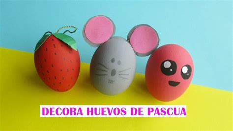 decorar huevos de navidad huevos de pascua manualidades