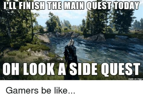 Meme Quest - ill finish the main ouest today oh look a side quest