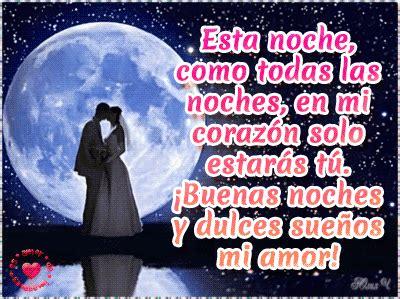 imagenes de buenas noches mi amorcito imagenes de buenas noches en movimiento de amor