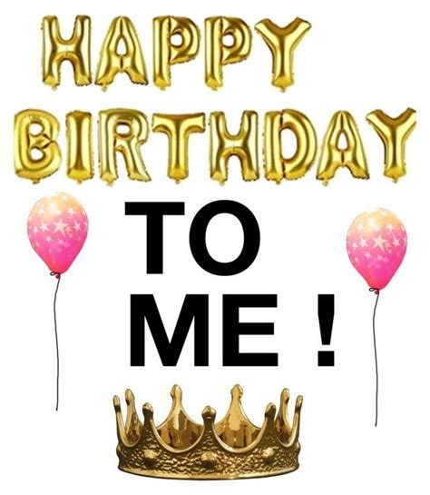 my birthday 25 best ideas about today is my birthday on