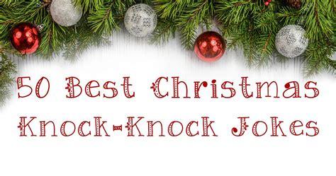 christmas knock knock jokes  west coast mommy