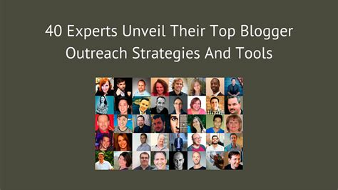blogger outreach tools 40 experts unveil their top blogger outreach strategies