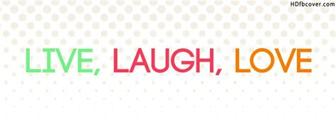 live laugh love hd love quotes cover photos www imgkid com the image