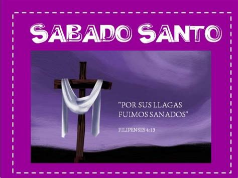 imagenes feliz sabado santo especial de semana santa im 225 genes de s 225 bado santo