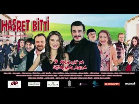 yerli sinema izle yerli film izle turk filmi izle sinema izle 2016 hasret bitti izle yerli film 2016 youtube