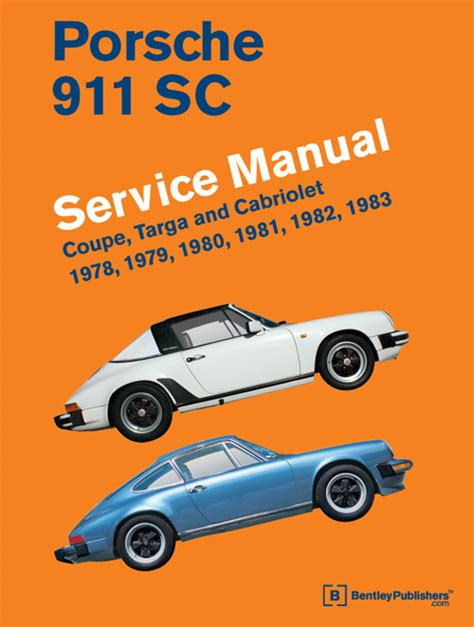 car owners manuals free downloads 1985 porsche 911 free book repair manuals front cover porsche repair manual 911 sc coupe targa and cabriolet 1978 1983 bentley