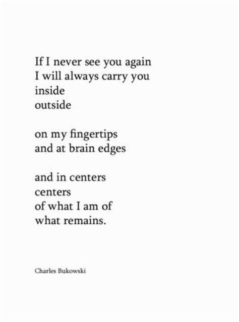 bukowski best poems 18 best images about quotes on you and i
