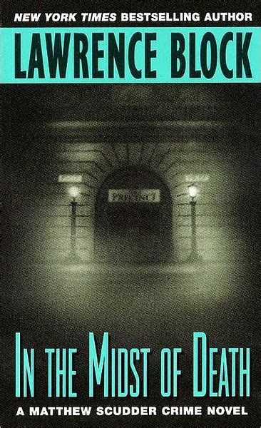 libro in the midst of in the midst of death matthew scudder series 3 by lawrence block paperback barnes noble 174