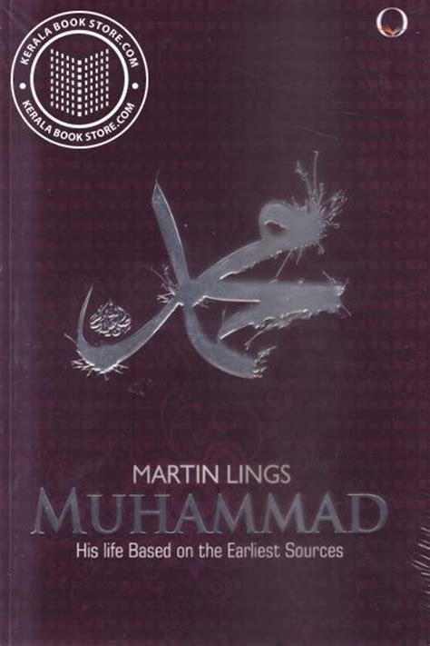muhammad biography martin lings buy the book muhammad his life based on the earliest