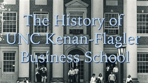 Mba Unc Rating by The History Of Unc Kenan Flagler Business School