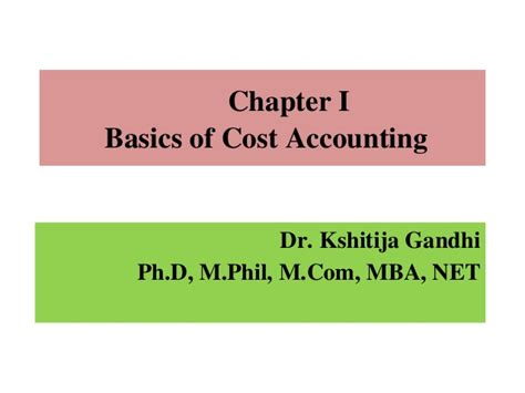 A M Mba Cost by Basics Of Cost Accounting