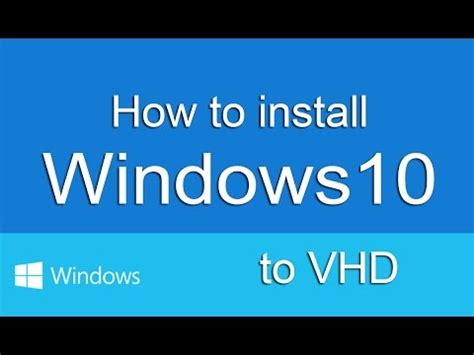 install windows 10 vhd how to install windows 10 to vhd and create a dual boot
