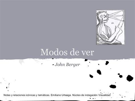 modos de ver modos de ver john berger
