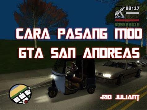 cara mod game pc full download cara memasang mod gta san andreas pc