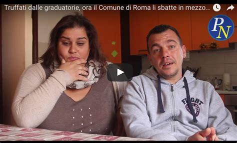 graduatoria popolari roma truffati dalle graduatorie ora il comune di roma li