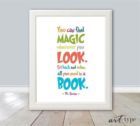 always look for the magic books 1000 quotes by dr seuss on the lorax quotes