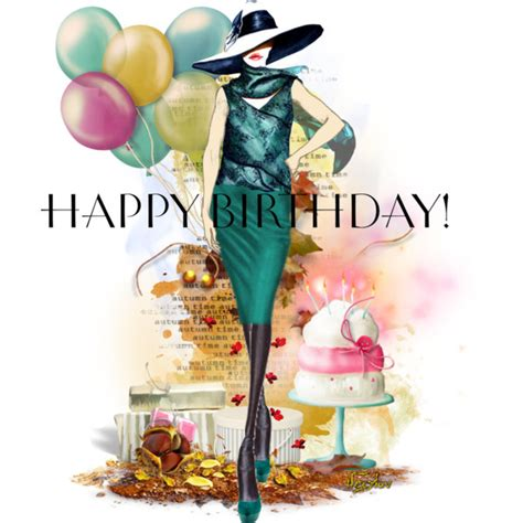 imagenes happy birthday fashion olgica q i know it s a little early but i came up with