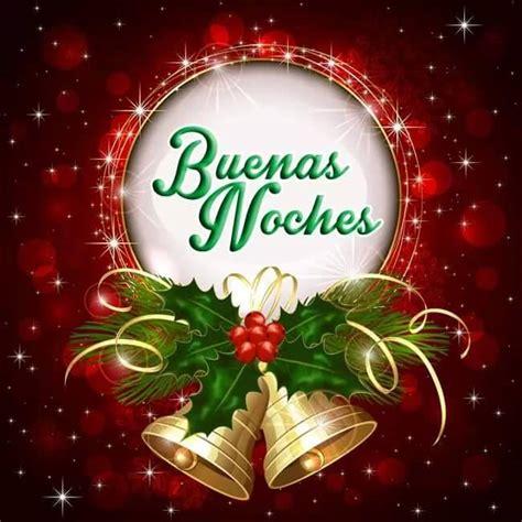 imagenes navidad buenas noches buenas noches im 225 genes fotos y gifs para compartir