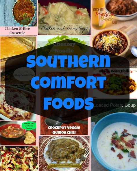 list of comfort foods southern comfort food house of fauci s