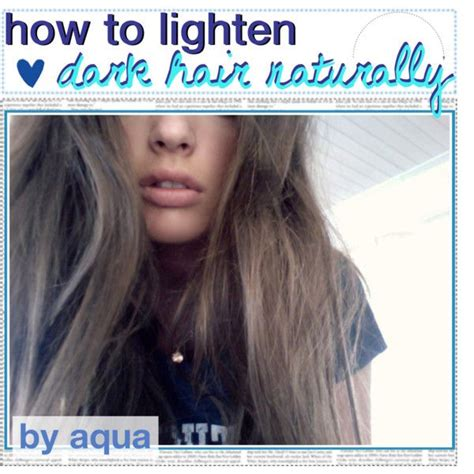 how to naturally lighten black dyed hair how to lighten dark hair naturally by the tip mermaids on
