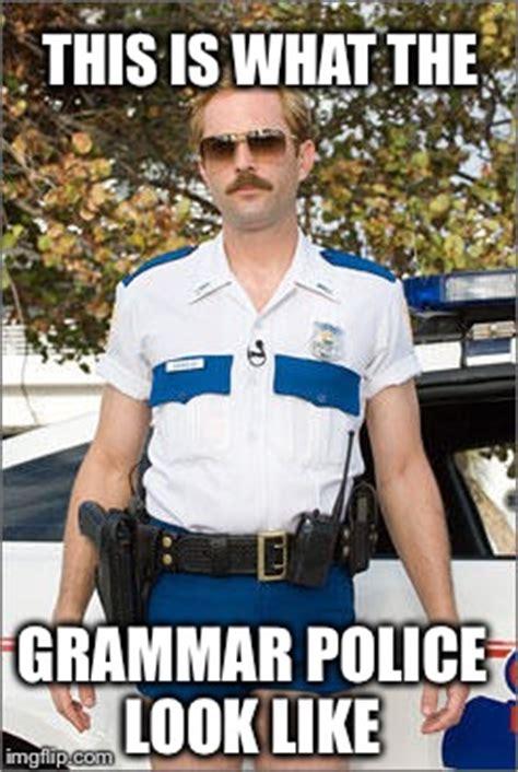 Grammar Police Meme - spelling police meme www pixshark com images galleries