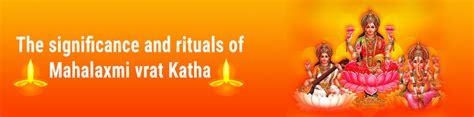 significance  rituals  mahalaxmi vrat katha future point