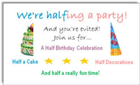 Half Birthday Quotes Send Half Birthday Ecards And Party Invitations Free