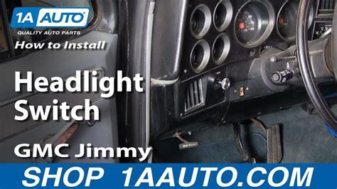 replace headlight switch   gmc jimmy youtube