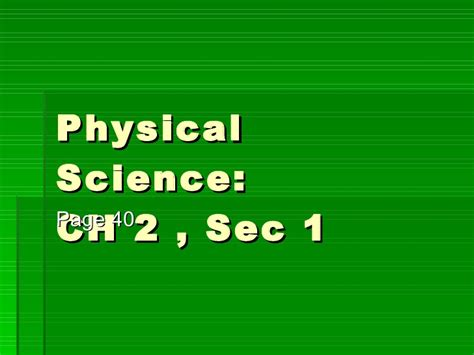 section 1 1 what is science physical science ch2 sec1