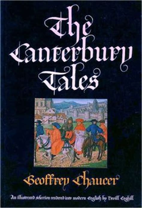the canterbury tales annotated books the canterbury tales by geoffrey chaucer annotated and
