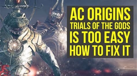 Origins Set Trial assassin s creed origins how to improve trials of the gods